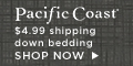 $4.99 Shipping on All Products at pacificcoast.com